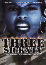 Three Sickxty