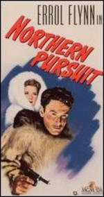 Northern Pursuit - Raoul Walsh