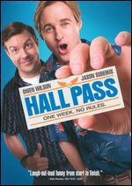 Hall Pass - Bobby Farrelly; Peter Farrelly