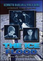 The Ice Flood (Silent)