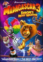Madagascar 3: Europe's Most Wanted - Conrad Vernon; Eric Darnell; Tom McGrath