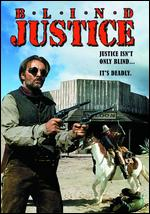 Blind Justice - Richard Spence