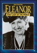 Eleanor: First Lady of the World - John Erman