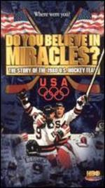 Do You Believe in Miracles? 1980 U.S. Hockey Team [Vhs]