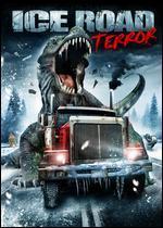 Ice Road Terror
