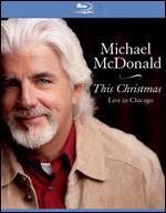 Michael McDonald: This Christmas - Live in Chicago - Joe Thomas