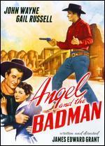Angel & the Badman / John Wayne on Film