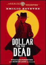 A Dollar for the Dead
