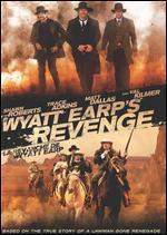 Wyatt Earp's Revenge - Michael Feifer