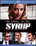 Syrup [Blu-ray] - Aram Rappaport