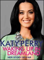Katy Perry: Waking Up in Dreamland -