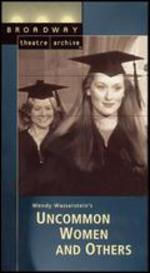 Uncommon Women and Others (Broadway Theatre Archive) [Vhs]