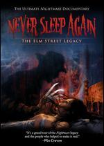 Never Sleep Again: The Elm Street Legacy - Andrew Kasch; Daniel Farrands