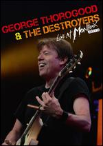 George Thorogood & the Destroyers: Live at Montreux 2013 -