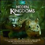 Hidden Kingdoms [Original TV Soundtrack]