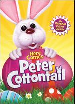 Here Comes Peter Cottontail - Arthur Rankin, Jr.; Jules Bass