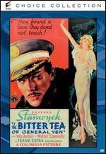 Bitter Tea of General Yen, the
