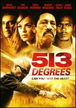 513 Degrees [Edizione: Stati Uniti]