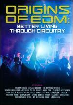 Origins of EDM: Better Living Through Circuitry