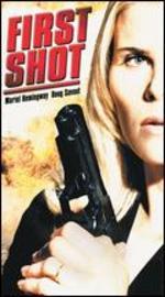 First Shot (2002) [Vhs]