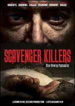 Scavenger Killers