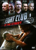 Fight Club in the Street, Vol. 1