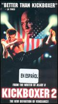 Kickboxer 2: The Road Back - Albert Pyun