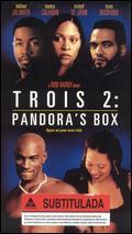 Trois 2: Pandora's Box - Rob Hardy