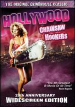 Hollywood Chainsaw Hookers [20th Anniversary] - Fred Olen Ray