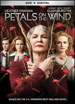 Petals on the Wind [Dvd + Digital]