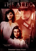 The Attic: The Hiding of Anne Frank - John Erman