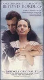 Beyond Borders [Vhs] [Vhs Tape] (2004) Angelina Jolie; Clive Owen; Teri Polo