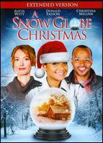 A Snow Globe Christmas (Extended Version)