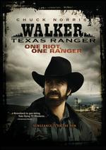 Walker Texas Ranger: One Riot One Ranger