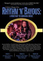 Rhythm 'N' Bayous: Road Map to Louisiana Music