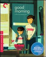Good Morning (the Criterion Collection) [Blu-Ray]