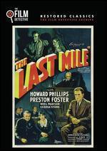 The Last Mile (the Film Detective Restored Version)