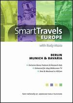 Smart Travels Berlin/Munich & Bavaria With Rudy Maxa
