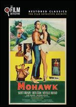 Mohawk (the Film Detective Restored Version)