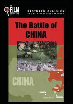 Battle of China, the (the Film Detective Restored Version)
