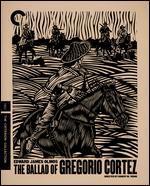 The Ballad of Gregorio Cortez [Blu-Ray]