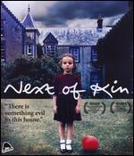 Next of Kin [Blu-Ray]