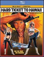 Hard Ticket to Hawaii [Blu-Ray]