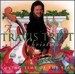 A Travis Tritt Christmas-Loving Time of the Year