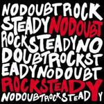 Rock Steady [Limited Edition W/ Bonus Tracks]