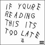 If You'Re Reading This It's Too Late [Vinyl]