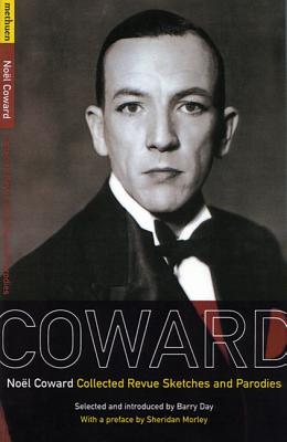 Coward Revue Sketches - Coward, Noel