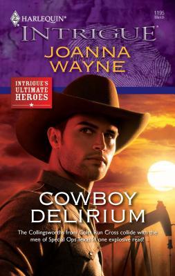 Cowboy Delirium - Wayne, Joanna