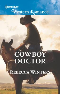 Cowboy Doctor - Winters, Rebecca
