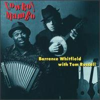 Cowboy Mambo - Barrence Whitfield with Tom Russell